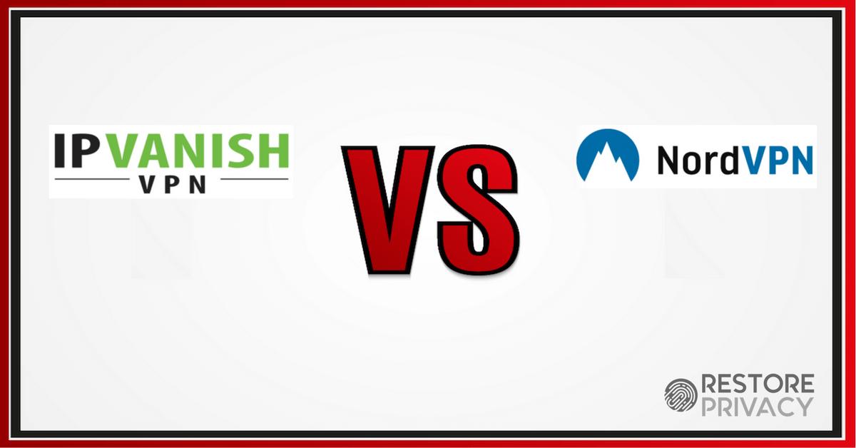 IPVanish vs NordVPN - New 2019 Comparison (One Clear Winner)