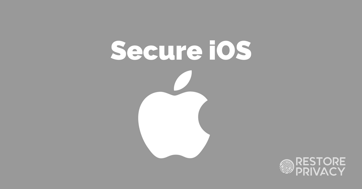 How to Secure Your iPhone & iPad in 5 Steps | Restore Privacy