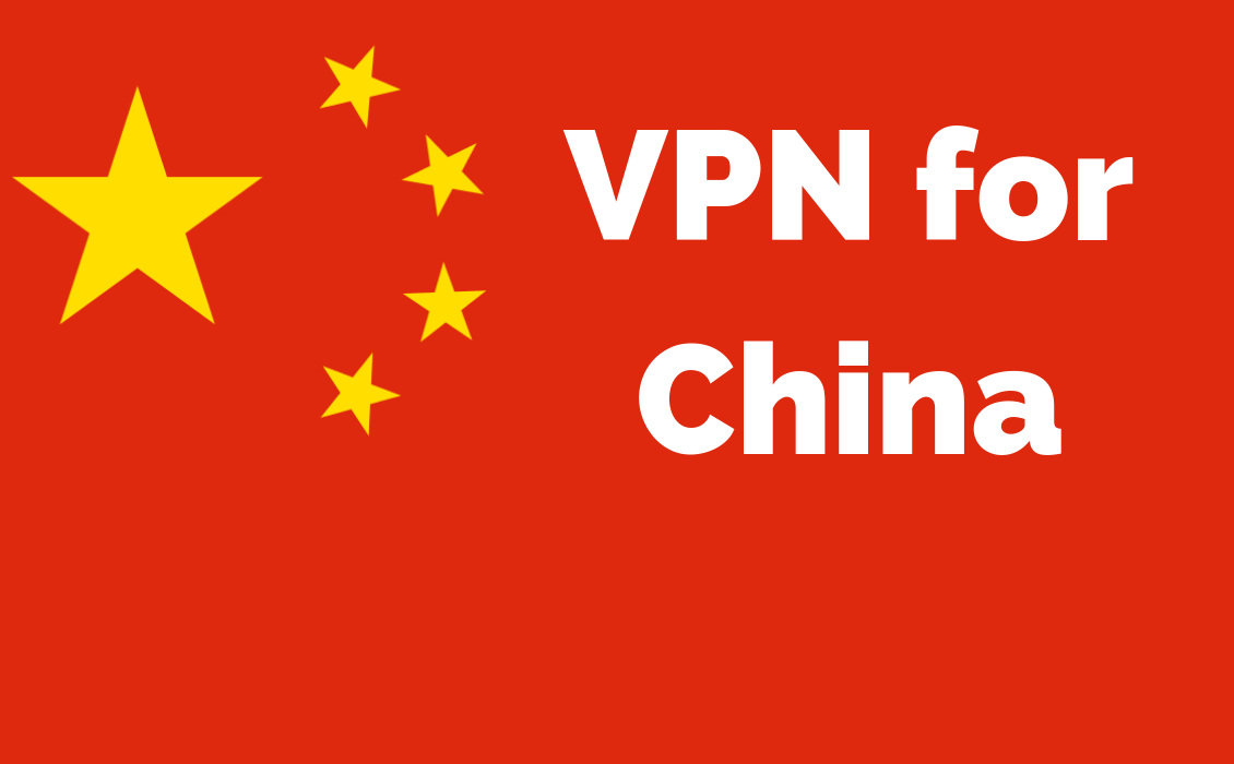 Best VPN for China: Only These 5 STILL Work (Updated 2019)
