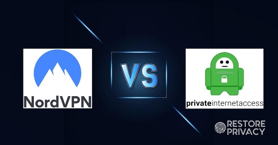 NordVPN vs Private Internet Access (PIA): One Clear Winner